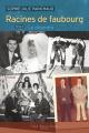 Racines de faubourg, tome 2 : Le désordre - Sophie-Julie Painchaud