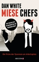 Miese Chefs - Dan White