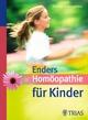 Homöopathie für Kinder - Norbert Enders