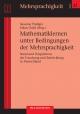 Mathematiklernen unter Bedingungen der Mehrsprachigkeit. Stand und Perspektiven der Forschung und Entwicklung in Deutschland - Susanne Prediger;  Erkan Özdil (Hrsg.)