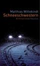 Schneeschwestern - Matthias Wittekindt