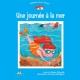 Une journee a la mer - Paquette Denise Paquette