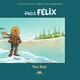 Petit Félix - Paul Roux