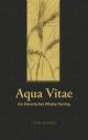 Aqua Vitae - Ein literarisches Whisky-Tasting - Karen Grol;  Angelika Brox