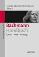 Bachmann-Handbuch - Monika Albrecht; Dirk Göttsche