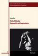 Vinko Globokar. Komponist und Improvisator - Sabine Beck