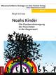 Noahs Kinder - Birgit Vollmar