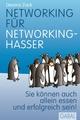 Networking für Networking-Hasser - Devora Zack