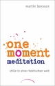 One Moment Meditation