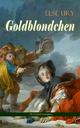 Goldblondchen (Weihnachtsausgabe) - Else Ury