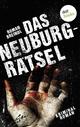 Das Neuburg-Rätsel - Roman Breindl