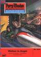 Perry Rhodan 444: Welten in Angst - Hans Kneifel