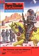 Perry Rhodan 447: Der Terraner und der Gläserne - William Voltz