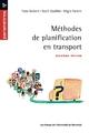 Méthodes de planification en transport - Roch Ouellet;  Régis Parent