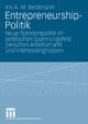 Entrepreneurship-Politik - Iris A. M. Beckmann