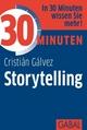30 Minuten Storytelling - Cristián Gálvez