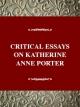 Critical Essays on Katherine Anne Porter - Darlene Harbour Unrue; Darlene Harbour Unrue