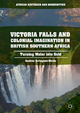 Victoria Falls and Colonial Imagination in British Southern Africa
