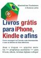 Livros grátis para iPhone, Kindle e afins - Maximilian Buckstern