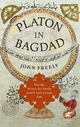 Platon in Bagdad - John Freely