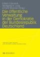 Die öffentliche Verwaltung in der Demokratie der Bundesrepublik Deutschland - Edwin Czerwick; Wolfgang H. Lorig; Erhard Treutner