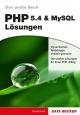 Das große Buch PHP 5.4 & MySQL Lösungen