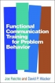 Functional Communication Training for Problem Behavior