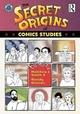The Secret Origins of Comics Studies