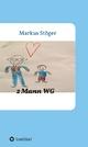 2 Mann WG - Markus Stöger