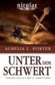 Nicolae - Unter dem Schwert - Aurelia L. Porter