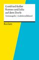 Textausgabe + Lektüreschlüssel. Gottfried Keller: Romeo und Julia auf dem Dorfe - Klaus-Dieter Metz;  Gottfried Keller
