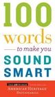 100 Word to Make You Sound Smart