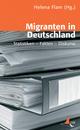 Migranten in Deutschland - Helena Flam