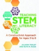 Teaching STEM Literacy - Juliana Texley; Ruth M. Ruud
