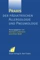 Praxis der pädiatrischen Allergologie und Pneumologie
