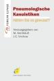 Pneumologische Kasuistiken. Hätten Sie es gewusst? - M. Kohlhäufl;  J.C. Virchow (Hrsg.)