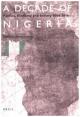 A Decade of Nigeria - Heinrich Bergstresser