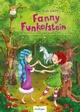 Fanny Funkelstein - Vorleseabenteuer aus dem Elfenwald