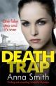 Death Trap - Anna Smith
