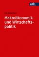 Makroökonomik und Wirtschaftspolitik