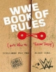 WWE Book Of Rules (And How To Make Them)