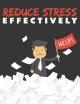 Reduce Stress Effectively - Sheba Blake