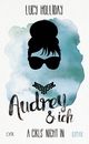 A Girls' Night In – Audrey & I - Lucy Holliday