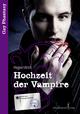Hochzeit der Vampire ... - Hagen Ulrich