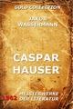 Caspar Hauser - Jakob Wassermann