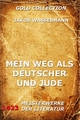 Mein Weg als Deutscher und Jude - Jakob Wassermann