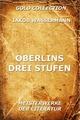 Oberlins drei Stufen - Jakob Wassermann