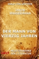 Der Mann von vierzig Jahren - Jakob Wassermann