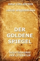 Der goldene Spiegel - Jakob Wassermann