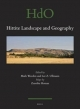Hittite Landscape and Geography